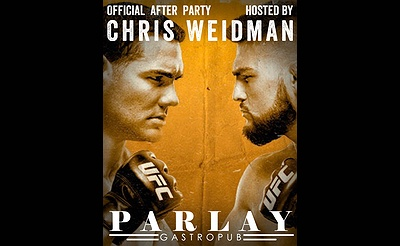 UFC Official After Party Hosted By Chris Weidman At Parlay!