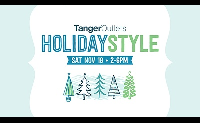Tanger Outlets HolidaySTYLE Festival & Christmas Tree Lighting