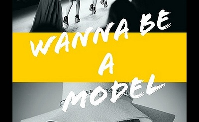 """Wanna Be A Model"" - The Models Academy"