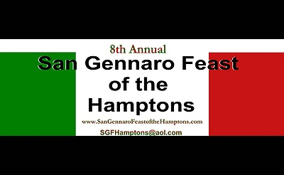 8th Annual San Gennaro Feast of the Hamptons