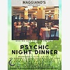 Psychic Night Dinner - Ma