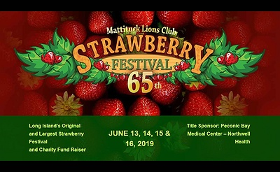 Mattituck Lions Club's 65th Annual Strawberry Festival