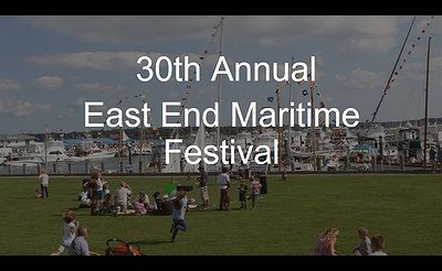 30th Annual East End Maritime Festival (Greenport)