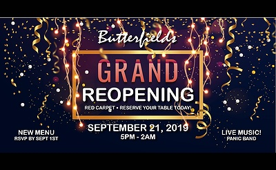 Butterfields Grand Reopening