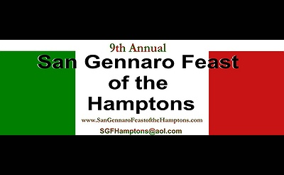 9th Annual San Gennaro Feast of the Hamptons